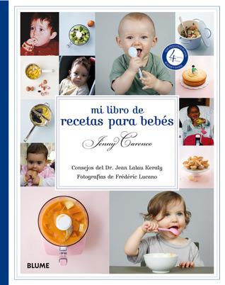 Mi Libro de Recetas Para Bebes = My Baby Cookbook by Jenny Carenco