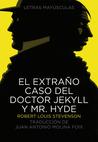 El extrano caso del Doctor Jekyll y Mr. Hyde by Robert Louis Stevenson