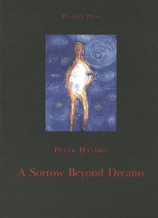 A Sorrow Beyond Dreams