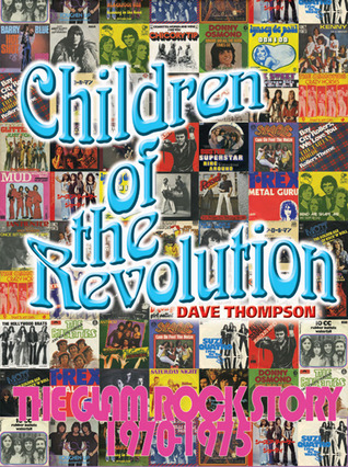Children of the Revolution: The Glam Rock Story 1970-1975 EPUB