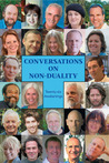 Conversations on Non-Duality: Twenty-Six Awakenings