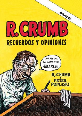 R. Crumb: Recuerdos y opiniones