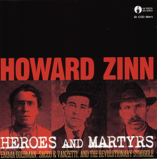 Heroes & Martyrs by Howard Zinn