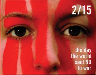 Descargar 15-Feb: the day the world said no to war epub gratis online Arun Gandhi