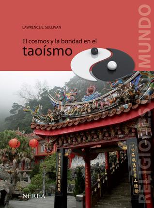 El cosmos y la bondad en el taoísmo