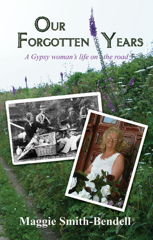 Our Forgotten Years: A Gypsy Woman's Life on the Road