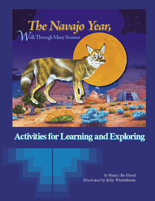 Navajo Year: Activities for Learning and Exploring
