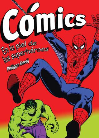 Cómics: En la piel de los superhéroes