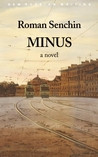 Minus  (Vol.44 of the GLAS Series): A Novel