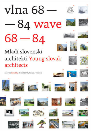 Wave 68-84: Young Slovak Architects