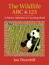 The Wildlife ABC and 123: A Nature Alphabet and Counting Book