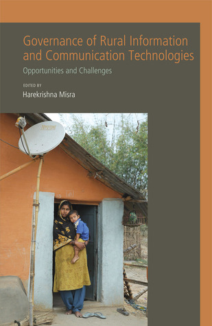 Governance of Rural Information and Communication Technologies: Opportunities and Challenges