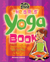The Girls' Yoga Book by Michaela Caldwell