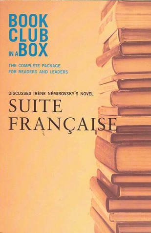Bookclub-in-a-Box Discusses the Novel Suite Francaise by Irene Nemirovsky