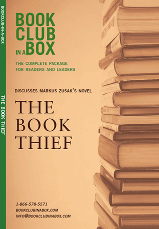 Bookclub-in-a-Box Discusses The Book Thief, the novel by Markus Zusak