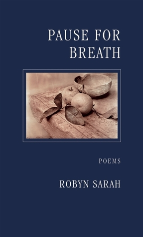 Ebook Pause for Breath by Robyn Sarah DOC!