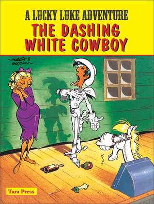 Lucky Luke - The Dashing White Cowboy by Morris
