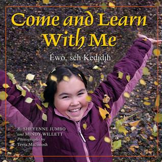 Come and Learn With Me / Éwo, séh  Kedįdįh