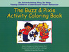 The Buzz  Pixie Activity Coloring Book: An Entertaining Way to Help Young Children Understand Their Behavior