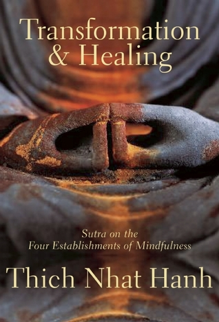Transformation and Healing: Sutra on the Four Establishments of Mindfulness