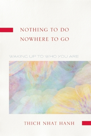 Nothing to Do, Nowhere to Go: Reflections on the Teachings of Zen Master Lin Chi