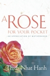 A Rose for Your Pocket: An Appreciation of Motherhood