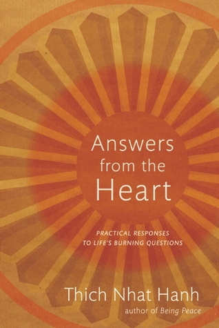 Answers from the Heart by Thich Nhat Hanh