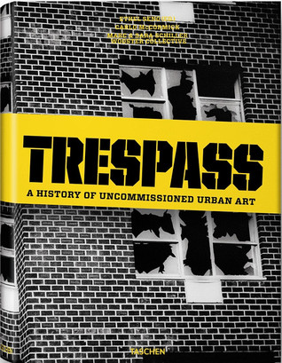 Trespass by Carlo McCormick