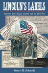 Lincoln's Labels: America's Best Known Brands and the Civil War
