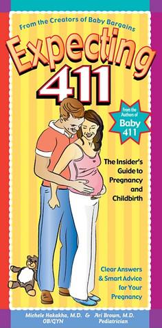 Expecting 411 by Michele Hakakha