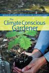 The Climate Conscious Gardener