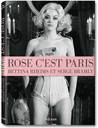 Rose, c'est Paris: Bettina Rheims & Serge Bramly
