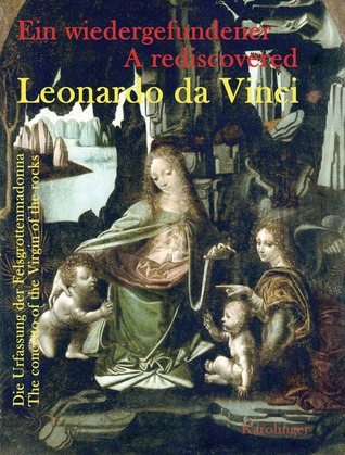 A Rediscovered Leonardo da Vinci: The Concetto of the Virgin of the Rocks