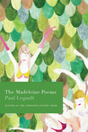 The Madeleine Poems