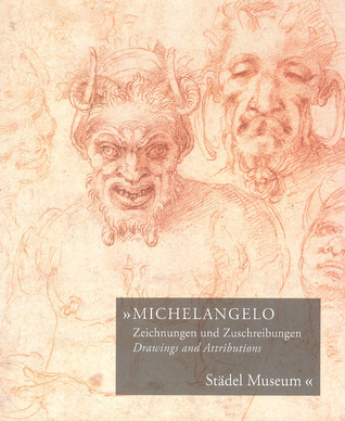 Michelangelo, Drawings and Attributions: Städel Museum