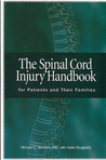 The Spinal Cord Injury Handbook: For Patients and Families