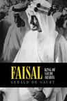 Faisal: King of Saudi Arabia