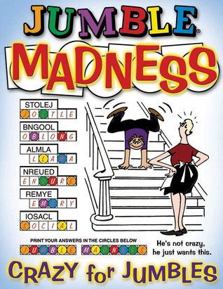 Jumble® Madness: Crazy for Jumbles®