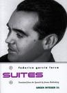 Suites (Green Integer by Federico García Lorca