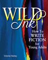 Wild Ink by Victoria Hanley