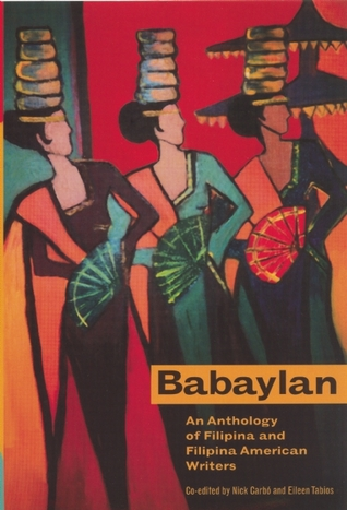 Ebook Babaylan: An Anthology of Filipina and Filipina-American Writers by Nick Carbó read!