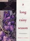 A Long Rainy Season: Haiku and Tanka