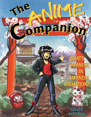 The Anime Companion: What's Japanese in Japanese Animation?