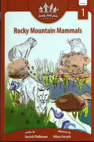 Rocky Mountain Mammals: Family Field Guide Series, Volume 1