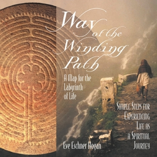 way-of-the-winding-path-a-map-for-the-labyrinth-of-life
