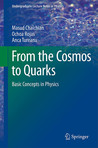 From the Cosmos to Quarks: Basic Concepts in Physics