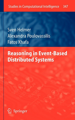 Reasoning In Event Based Distributed Systems by Sven Helmer