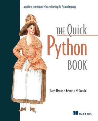 The Quick Python Book by Daryl D. Harms