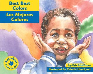 Los Mejores Colores/Best Colors (Anti-Bias Books for Kids)