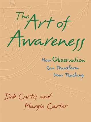 The Art of Awareness: How Observation Can Transform Your Teaching